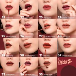 No.21 HOT NICKI No.22 BOYS' TALK No.23 PINK SPLASH No.24 CHERRY BLOSSOM No.25 DANCE WITH ME No.26 I'M VIRGIN No.27 MANDARIN VODKA No.28 GLAM SLAM No.29 BRICK BAR No.30 SWEET PUMPKIN No.31 LADY CHILI No.32 FASHION QUEEN No.33 KISS ME NOW No.34 PRETTY PLEASE No.35 MELTED HEART